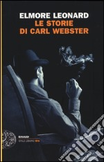 Le storie di Carl Webster libro