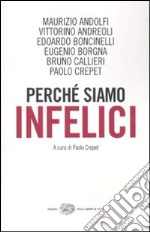 Perch siamo infelici libro