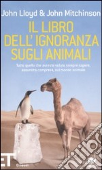 Il Libro dell'ignoranza sugli animali libro
