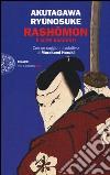 Rashomon e altri racconti libro