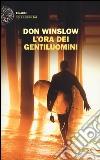 L'ora dei gentiluomini libro