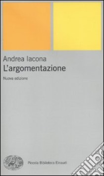 L'Argomentazione libro di Iacona Andrea
