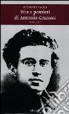 Vita e pensieri di Antonio Gramsci 1926-1937 libro