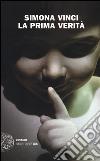 La prima verità libro