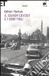 Il signor Cevdet e i suoi figli libro