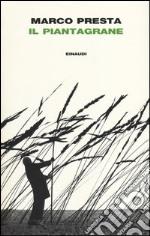 Il piantagrane libro
