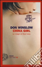 China girl. Le indagini di Neal Carey libro