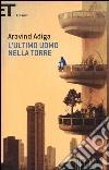 L'ultimo uomo nella torre libro di Adiga Aravind