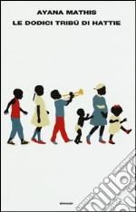 Le dodici tribù di Hattie libro
