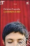 La sfuriata di Bet libro di Frascella Christian