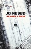 Sangue e neve libro