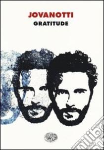 Gratitude libro di Jovanotti