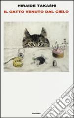 Il gatto venuto dal cielo libro