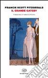 Il grande Gatsby libro di Fitzgerald Francis Scott