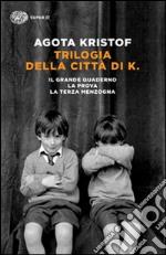 Trilogia della città di K. libro