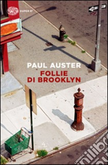Follie di Brooklyn libro di Auster Paul
