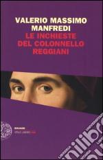Le inchieste del colonnello Reggiani libro