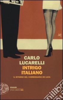 Intrigo italiano libro di Lucarelli Carlo