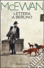 Lettera a Berlino prodotto di McEwan Ian