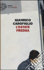 L'estate fredda libro