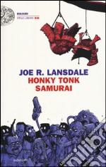 Honky Tonk Samurai libro