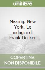 Missing. New York libro di Winslow Don
