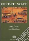 Storia del mondo. Vol. 3: Imperi e oceani (1350-1750) libro