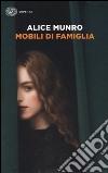 Mobili di famiglia (1995-2014) libro