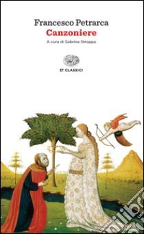 Canzoniere libro di Petrarca Francesco