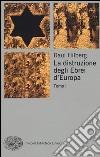 La distruzione degli ebrei d'Europa libro