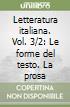 Letteratura italiana. Vol. 3/2: Le forme del testo. La prosa libro