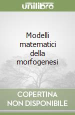 Modelli matematici della morfogenesi libro di Thom Ren
