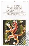 Il gattopardo. Edizione conforme al manoscritto del 1957 libro