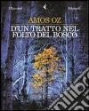 D'un tratto nel folto del bosco libro