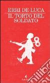 Il torto del soldato libro