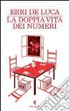 La doppia vita dei numeri libro
