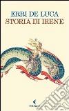 Storia di Irene libro