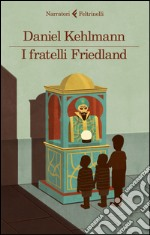 I fratelli Frieland libro