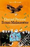 Il caso Malaussène. Mi hanno mentito libro