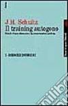 Il training autogeno. Metodo di autodistensione da concentrazione psichica (1)