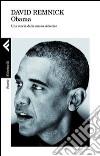 Obama. Una storia della nuova America libro