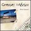 Gracias Mexico libro
