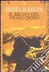 Il regno del Drago d'oro libro