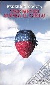 Tre metri sopra il cielo. Ediz. originale libro