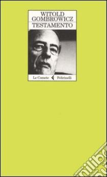 Testamento libro di Gombrowicz Witold