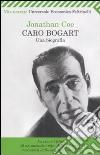 Caro Bogart. Una biografia libro