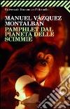Pamphlet dal pianeta delle scimmie libro