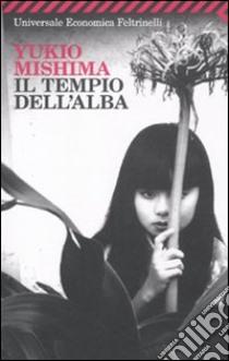 Il Tempio dell'alba libro di Mishima Yukio