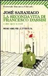 La seconda vita di Francesco d'Assisi e altre opere teatrali libro