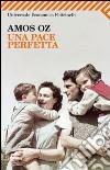 Una pace perfetta libro